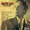 The Very Best: Agustín Lara Vol. 2, Agustín Lara