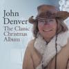 The Classic Christmas Album, John Denver