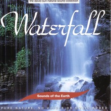 The David Sun Natural Sound Collection: Sounds of the Earth - Waterfall, Sounds of the Earth
