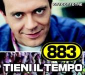883 | Tieni il tempo Remix / La regola dell'amico - Single