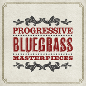 Progressive Bluegrass Masterpieces