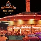 Golden Oldies Hit Series, Vol. 3