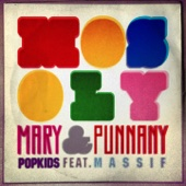 Mosoly (feat. Punnany Massif) - Mary PopKids