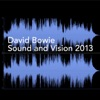 Sound and Vision 2013 - Single, David Bowie
