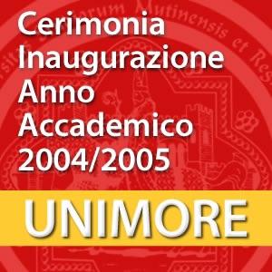 Ceremonia di inaugurazione dell'Anno Accademico 2004-2005 [Video]