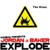 Jordan & Baker - Explode