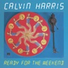 Ready for the Weekend - EP, Calvin Harris