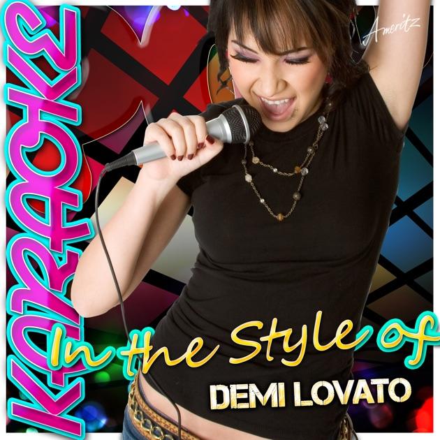 Karaoke  Style Demi Lovato Ep Ameritz Apple Music