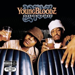 YOUNGBLOODZ - Whatchu Lookin' At