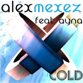 Cold (feat. Ayna) - Single