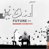 Future - Siavash Ghomayshi
