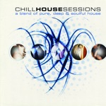 Chill House Sessions