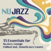 Ultimate Nu Jazz Sounds (35 Essentials for Nu Jazz, Lounge, Chillout and Smooth Jazz Lovers), Various Artists