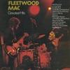 Fleetwood Mac's Greatest Hits, Fleetwood Mac