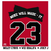 [Download] 23 (feat. Miley Cyrus, Wiz Khalifa & Juicy J) MP3