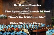 Don't Do It Without Me, Apostolic Church of God & Elder Nicholas Pierce