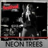 iTunes Festival: London 2011 - EP, Neon Trees