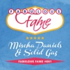 Fabulous Fame 001 (Mischa Daniels & Solid Gaz) - EP