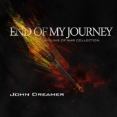 End of My Journey - John Dreamer
