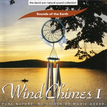 Wind Chimes I, Sounds of the Earth