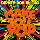 Make You Pop (Remixes)