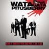 Watagatapitusberry (Remix) [feat. Lil Jon, Sensato, Black Point & El Cata] - Single, Pitbull