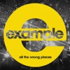 All the Wrong Places (Radio Edit) - Single, Example