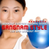 Gangnam Style (feat. Seoul) [132 BPM Workout Mix]