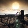 Safe & Sound - Single