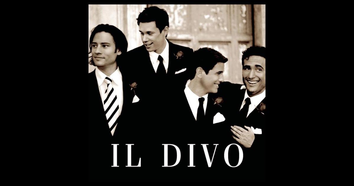 Il divo by il divo on apple music - Il divo discography ...