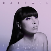Satellites - Catcall
