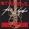 Under Pressure - Single, My Chemical Romance & The Used