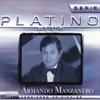 Serie Platino Plus: Armando Manzanero, Armando Manzanero