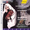On Wings of Jewish Songs - Music from the New Jewish School, Helene Schneiderman & Jascha Nemtsov