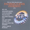 The All Time Greatest Hits: Bachman-Turner Overdrive (Live), Bachman-Turner Overdrive