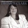 Praise Worship Twinkie Clark