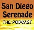 San Diego Serenade Podcast