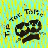 Buy Tip Toe Topic - EP by Tip Toe Topic on iTunes (Electronic)