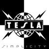 Simplicity, Tesla