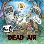 Dead Air - Disc 1