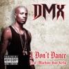 I Don't Dance (feat. Machine Gun Kelly) - Single, DMX