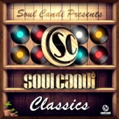 Soul Candi Presents : Soul Candi Classics, Vol. 1