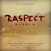 Raspect Riddim Version - Next Generation Family