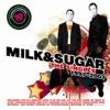 10 Years of Milk & Sugar - The Singles, Milk & Sugar