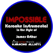 Impossible (In the Style of James Arthur) [Karaoke Instrumental Version]