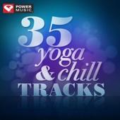 35 Yoga & Chill Tracks