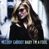 Baby I'm a Fool - Single, Melody Gardot