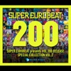SUPER EUROBEAT presents VOL.200 RELEASE Special COLLECTION VOL.2