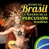 Ritmo de Brasil - La Alegría de La Percusión Brasileña