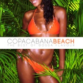 Copacabana Beach the Best of Bossa Flavour